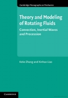 Theory and Modeling of Rotating Fluids: Convection, Inertial Waves and Precession